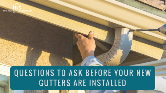 Question_To_Ask_Before_Your_New_Gutters_Are_Installed_Charlotte_NC_HS_Roofing.png