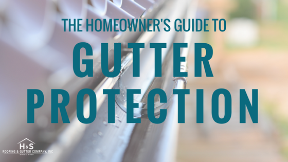 The_Homeowners_Guide_to_Gutter_Protection_HS_Roofing_Charlotte_NC.png