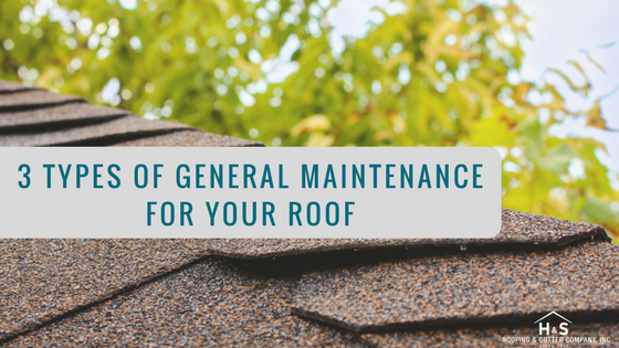 3_Types_of_General_Maintenance_For_Your_Roof__.png